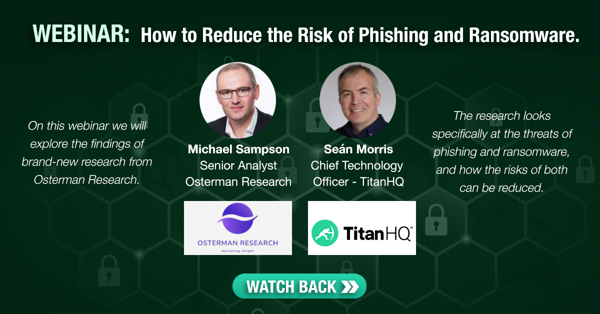 Osterman Research Webinar - Reduce Risk of Phishing and Ransomware