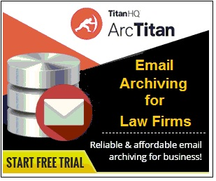 TitanHQ Web Filtering, Malware Blocking and Email Archiving for the Legal Sector