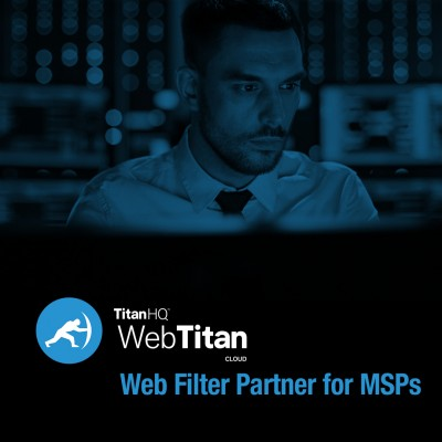 TitanHQ Web Filtering for Managed Service Providers: The WebTitan MSP Alliance Program